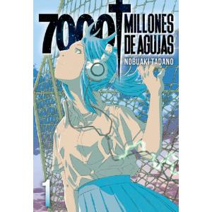7000 Millones de Agujas Vol. 01
