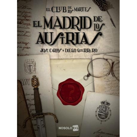 El club de los martes: El Madrid de los Austrias