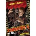 Zombies!!! 4: El fin…