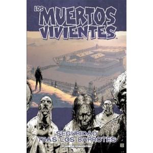 Los muertos vivientes nº 03 - Seguridad tras los barrotes (13-18 USA) (THE WALKING DEAD)