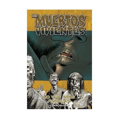 Los muertos vivientes nº 04 - Lo que más anhelas (19-24 USA) (THE WALKING DEAD)