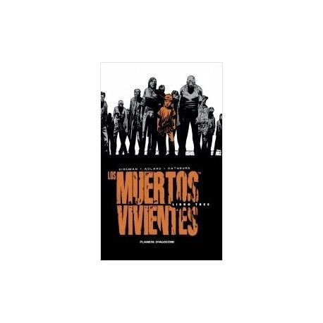 Los muertos vivientes Edición Integral Libro 03