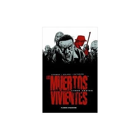 Los muertos vivientes Edición Integral Libro 04